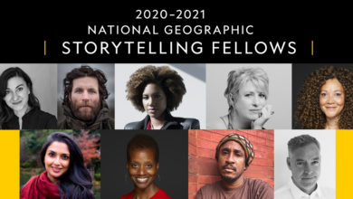 Photo of Announcing the 2020-2021 National Geographic Storytelling Fellows